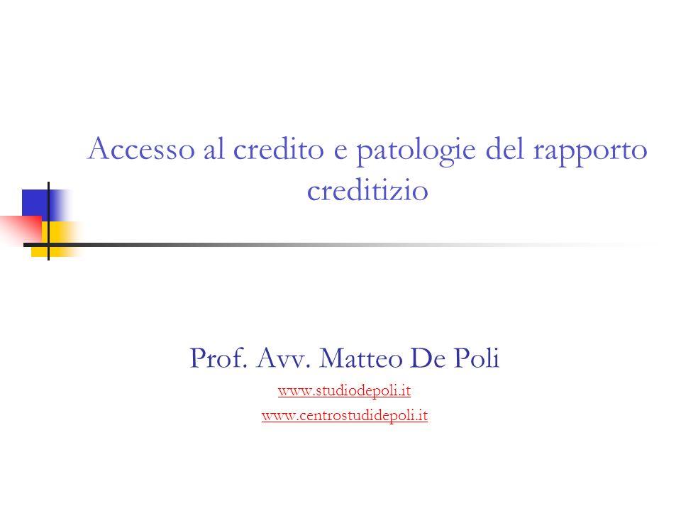 Accesso al credito e patologie del rapporto creditizio