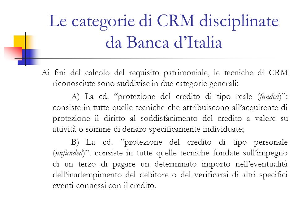 Le categorie di CRM disciplinate da Banca d'Italia