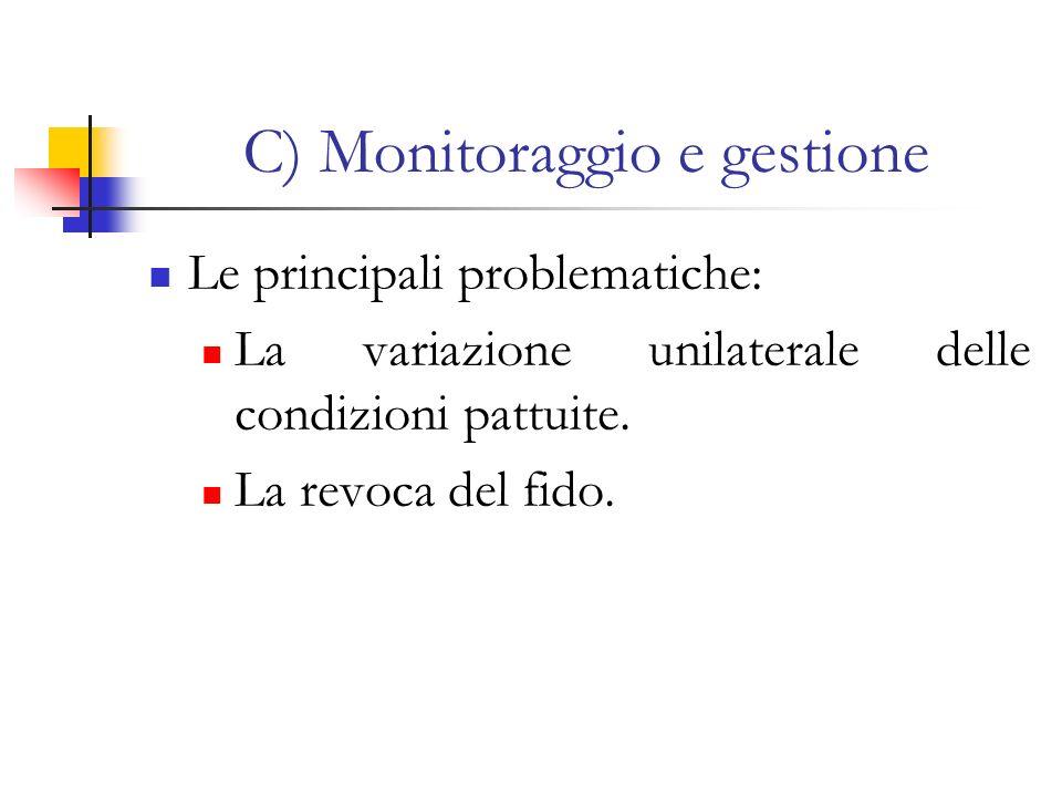 C) Monitoraggio e gestione
