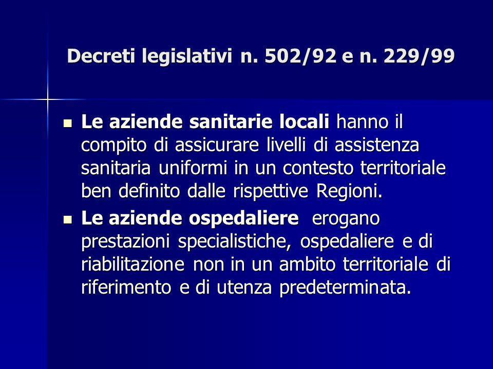 Decreti legislativi n. 502/92 e n. 229/99