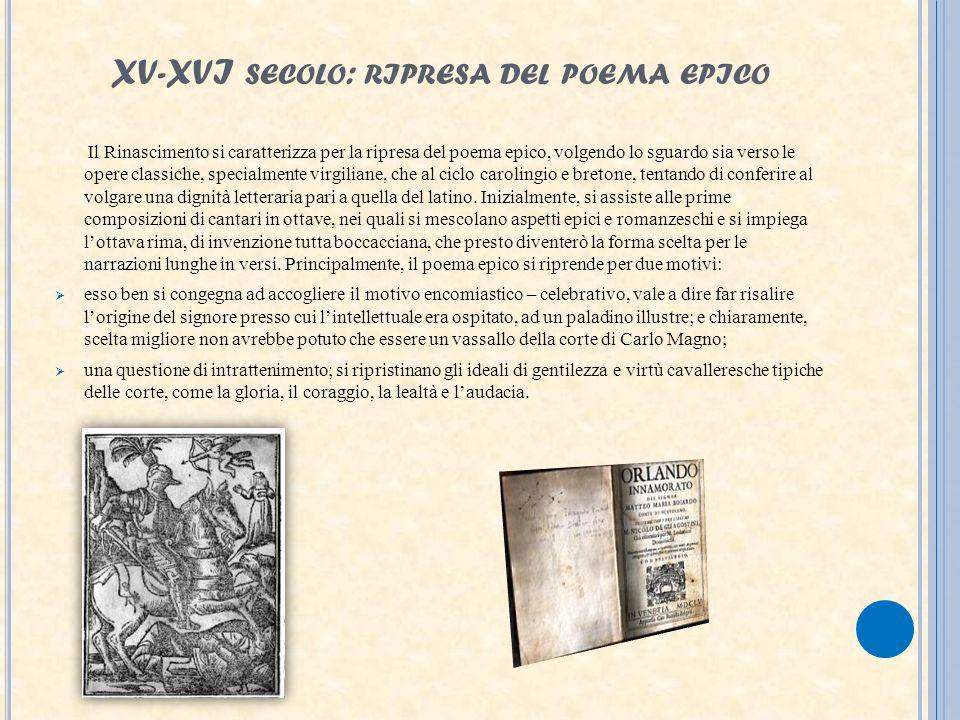 XV-XVI secolo: ripresa del poema epico