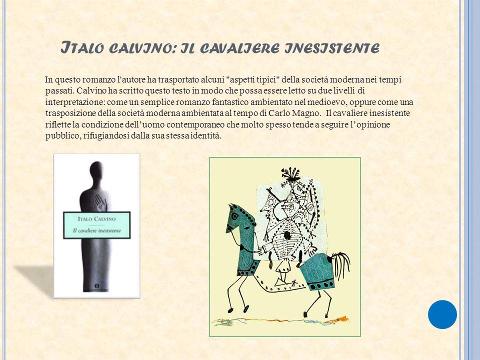 Italo calvino: il cavaliere inesistente