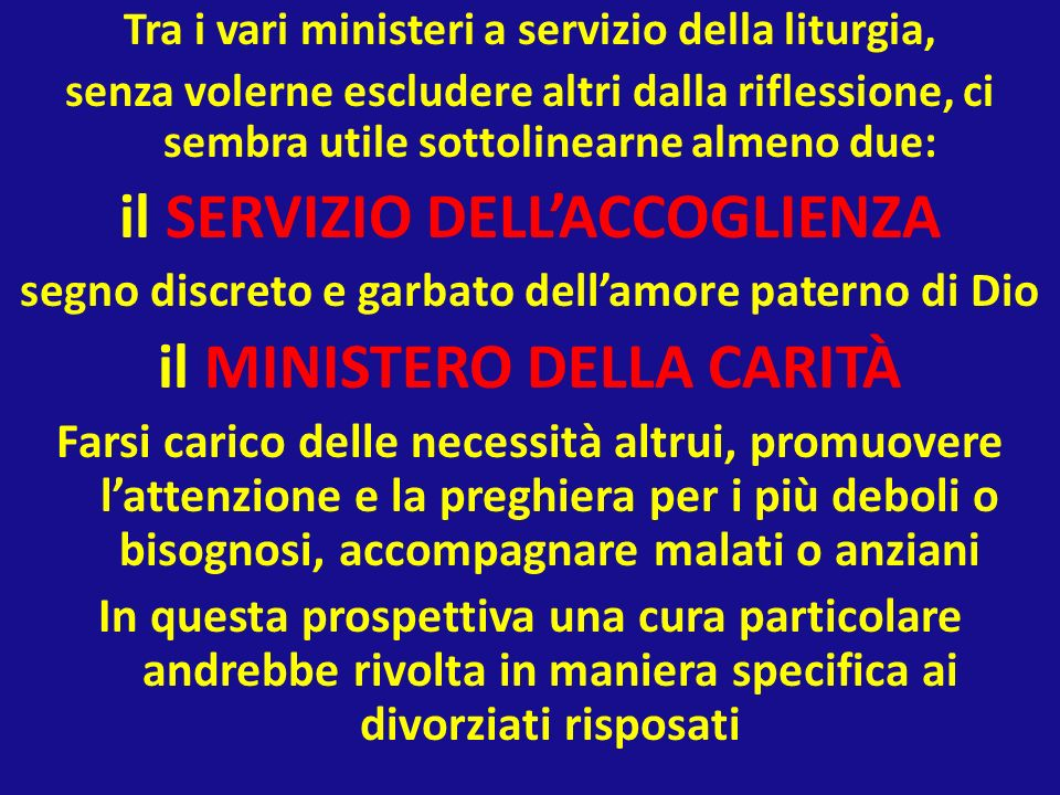 il SERVIZIO DELL'ACCOGLIENZA il MINISTERO DELLA CARITÀ