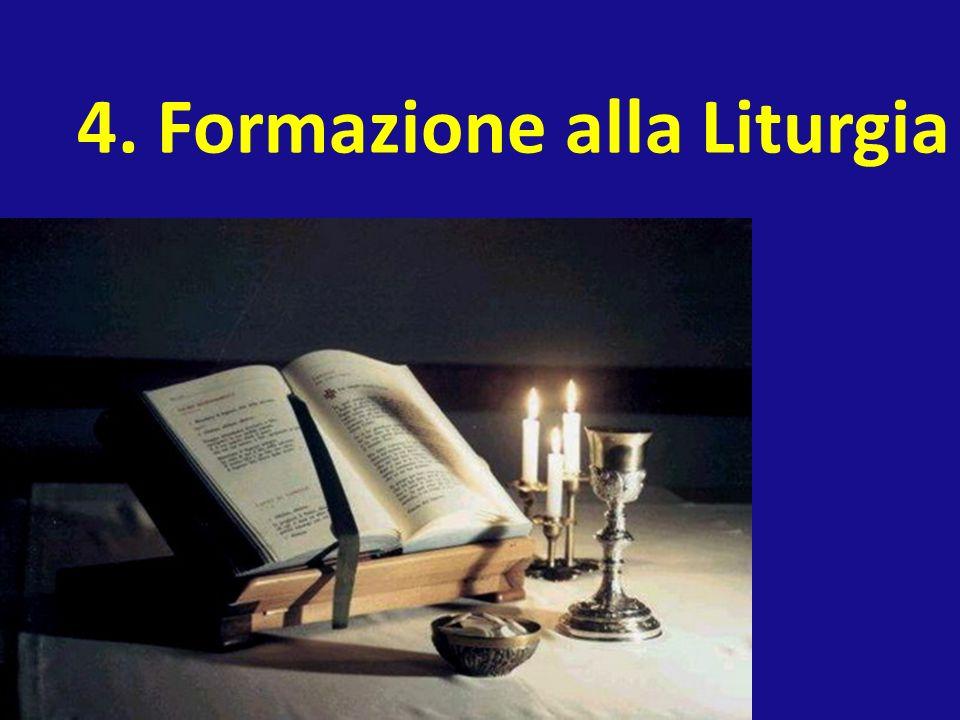 4. Formazione alla Liturgia