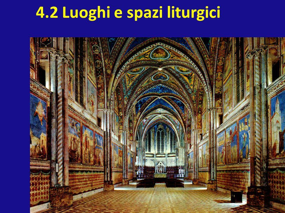 4.2 Luoghi e spazi liturgici