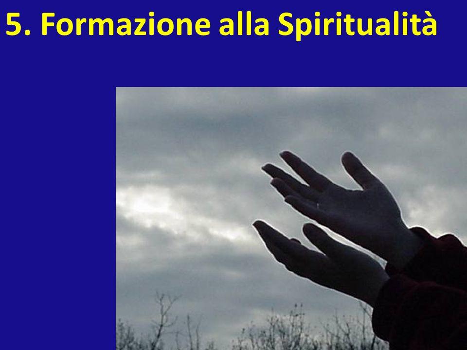 5. Formazione alla Spiritualità