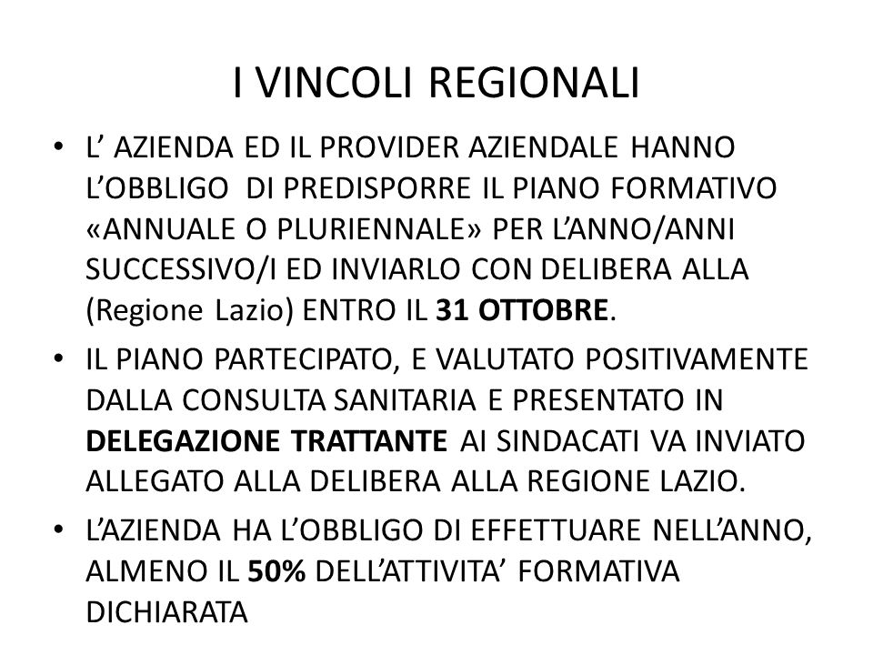 I VINCOLI REGIONALI