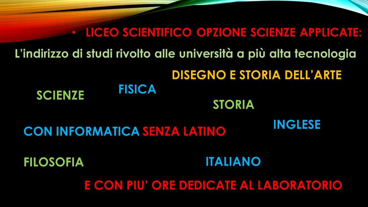LICEO SCIENTIFICO OPZIONE SCIENZE APPLICATE: