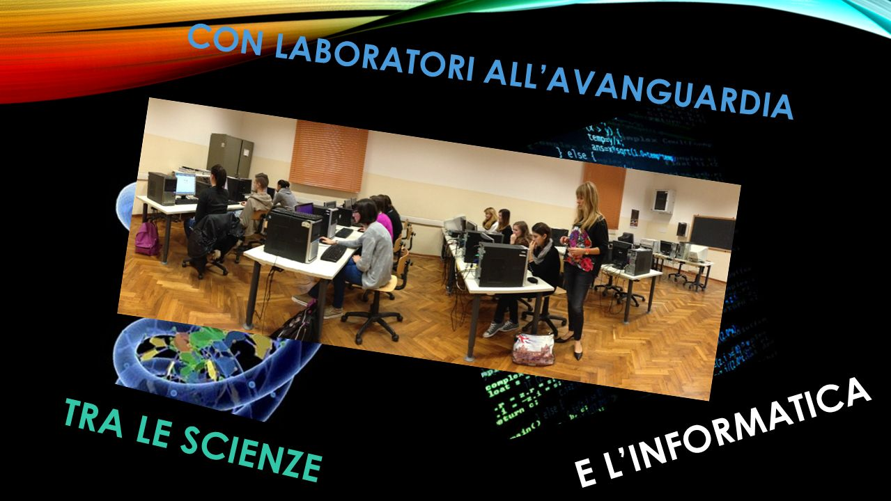 CON LABORATORI ALL'AVANGUARDIA