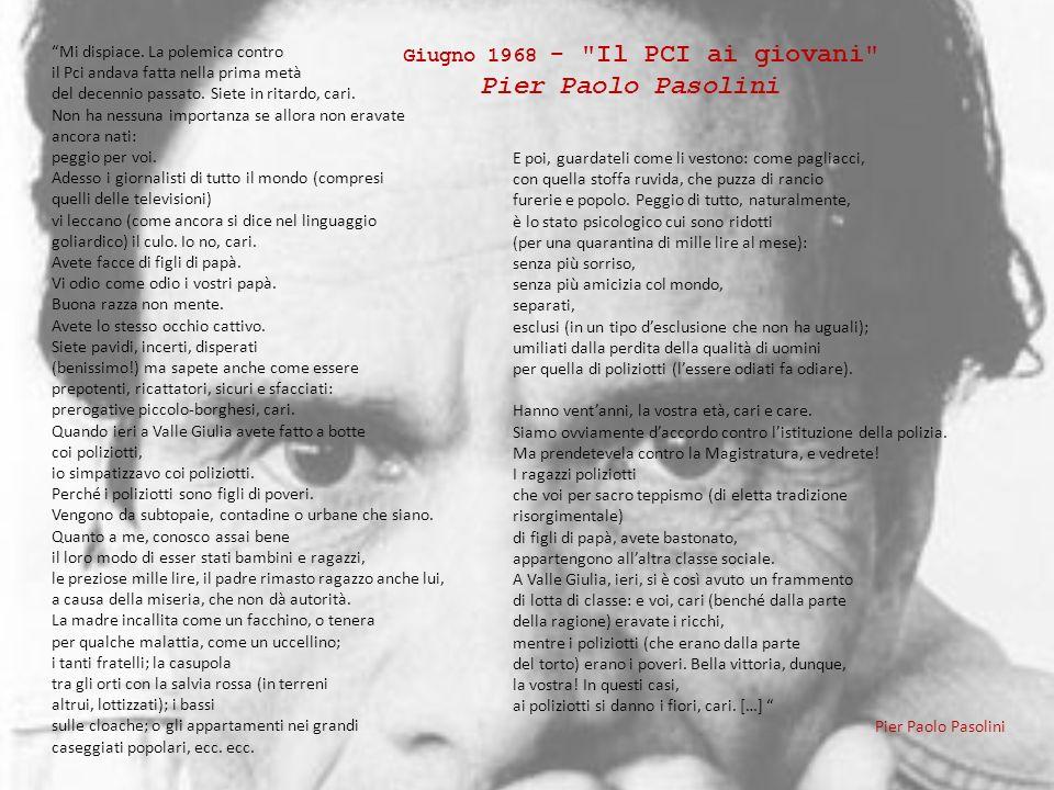 Pier Paolo Pasolini Giugno 1968 - Il PCI ai giovani