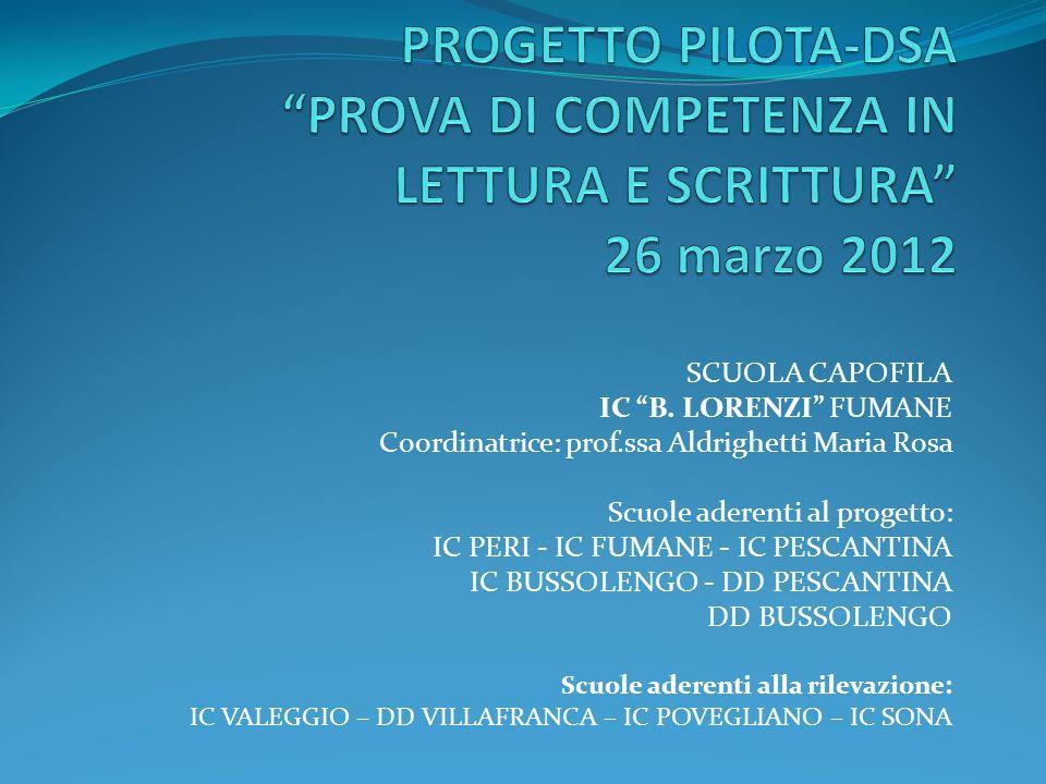 PROGETTO PILOTA-DSA PROVA DI COMPETENZA IN LETTURA E SCRITTURA 26 marzo 2012
