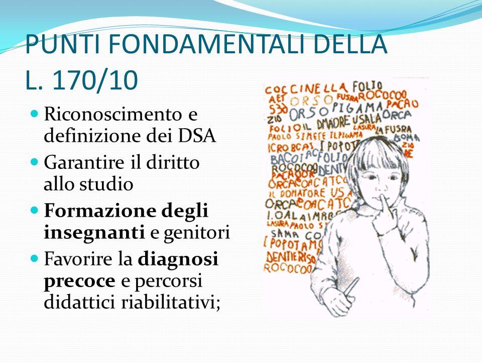 PUNTI FONDAMENTALI DELLA L. 170/10