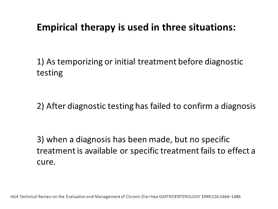 Empirical therapy is used in three situations: