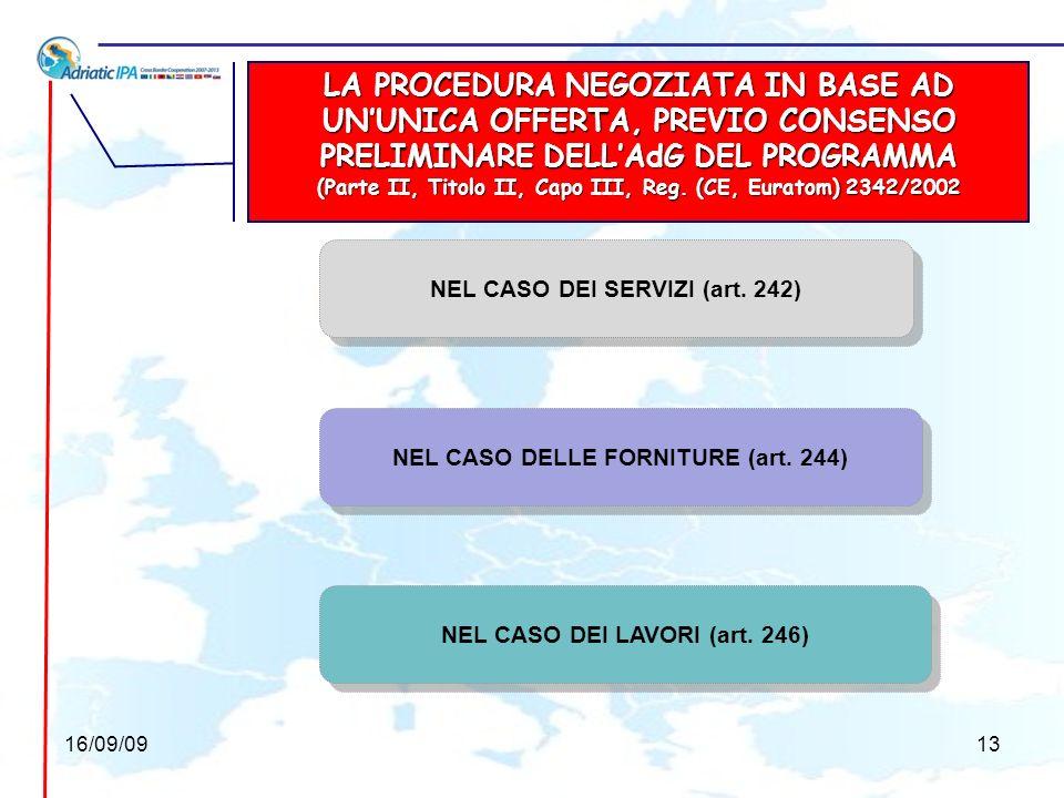 LA PROCEDURA NEGOZIATA IN BASE AD UN'UNICA OFFERTA, PREVIO CONSENSO PRELIMINARE DELL'AdG DEL PROGRAMMA