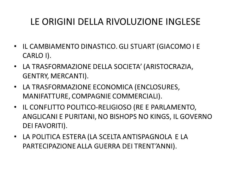 LE ORIGINI DELLA RIVOLUZIONE INGLESE