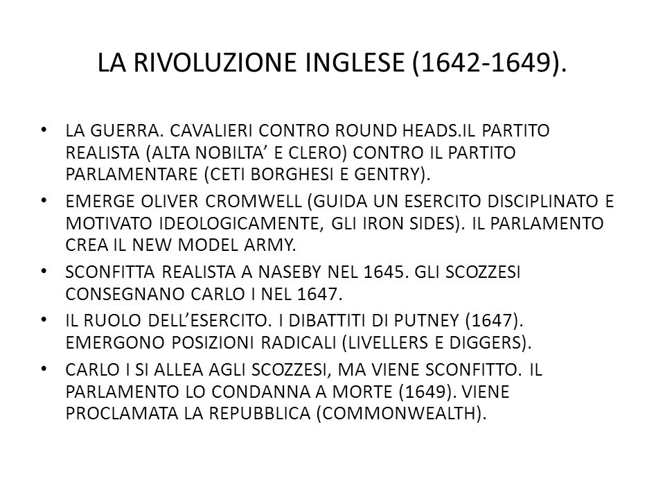 LA RIVOLUZIONE INGLESE (1642-1649).