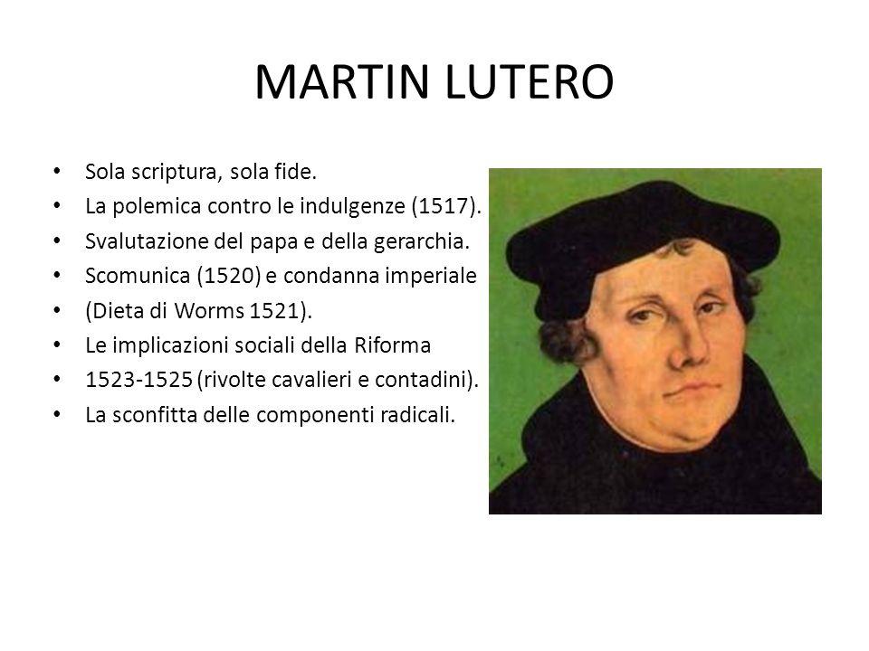 MARTIN LUTERO Sola scriptura, sola fide.