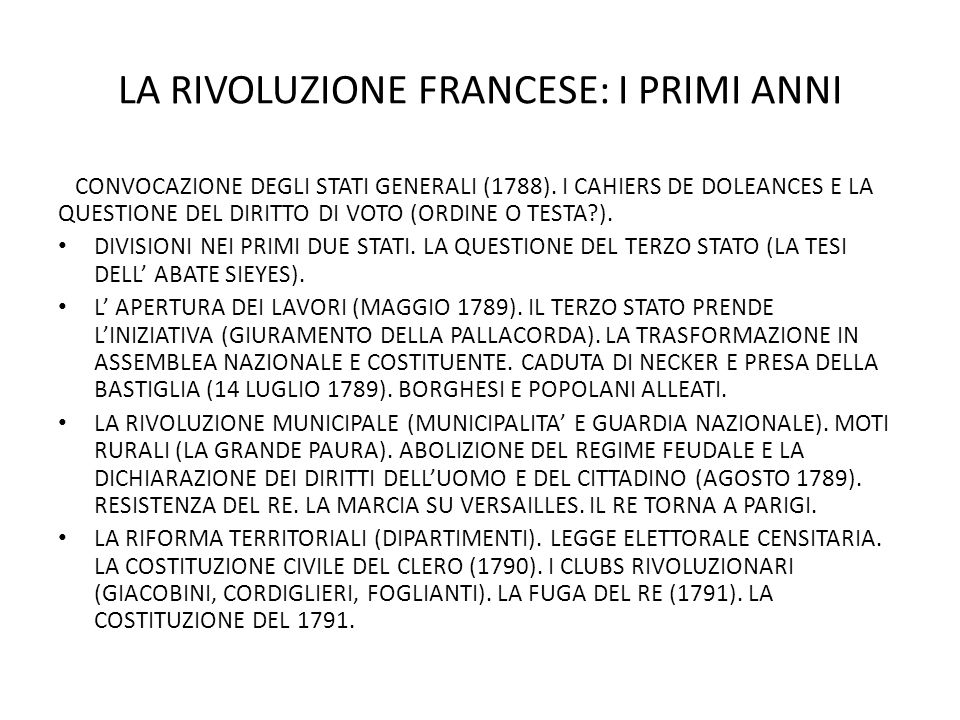 LA RIVOLUZIONE FRANCESE: I PRIMI ANNI
