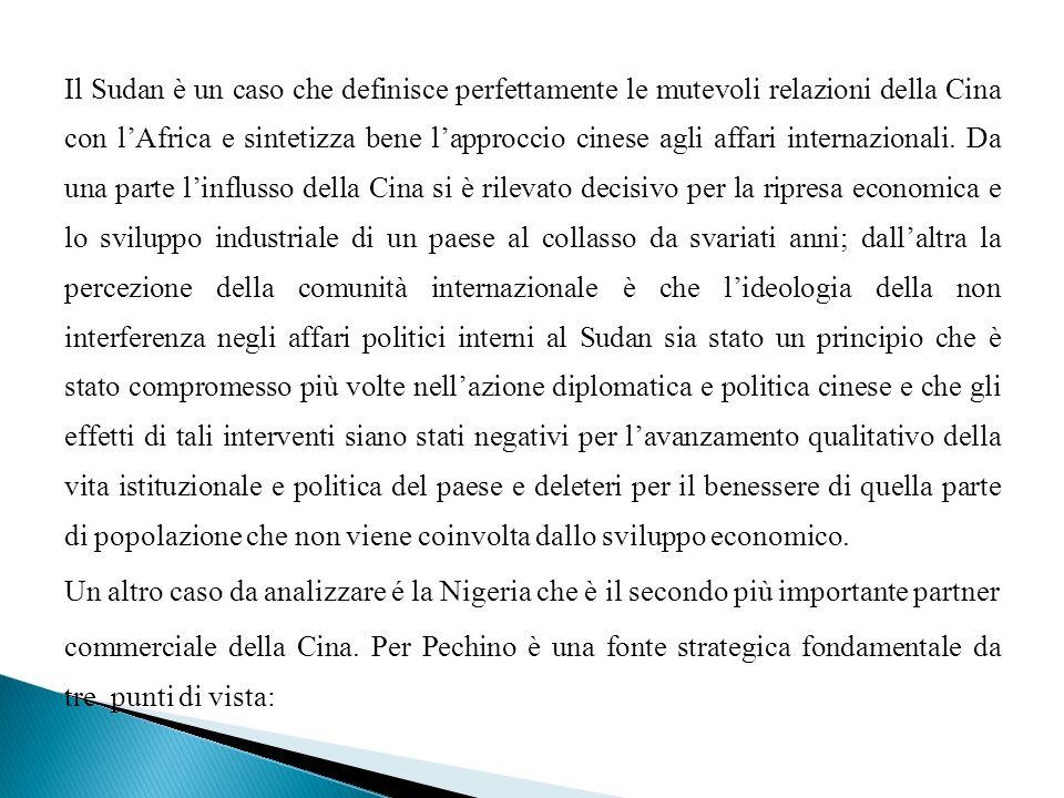 Il Sudan è un caso che definisce perfettamente le mutevoli relazioni della Cina con l'Africa e sintetizza bene l'approccio cinese agli affari internazionali.