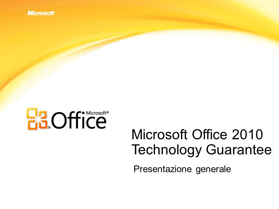 Microsoft Office 2010 Technology Guarantee Presentazione generale