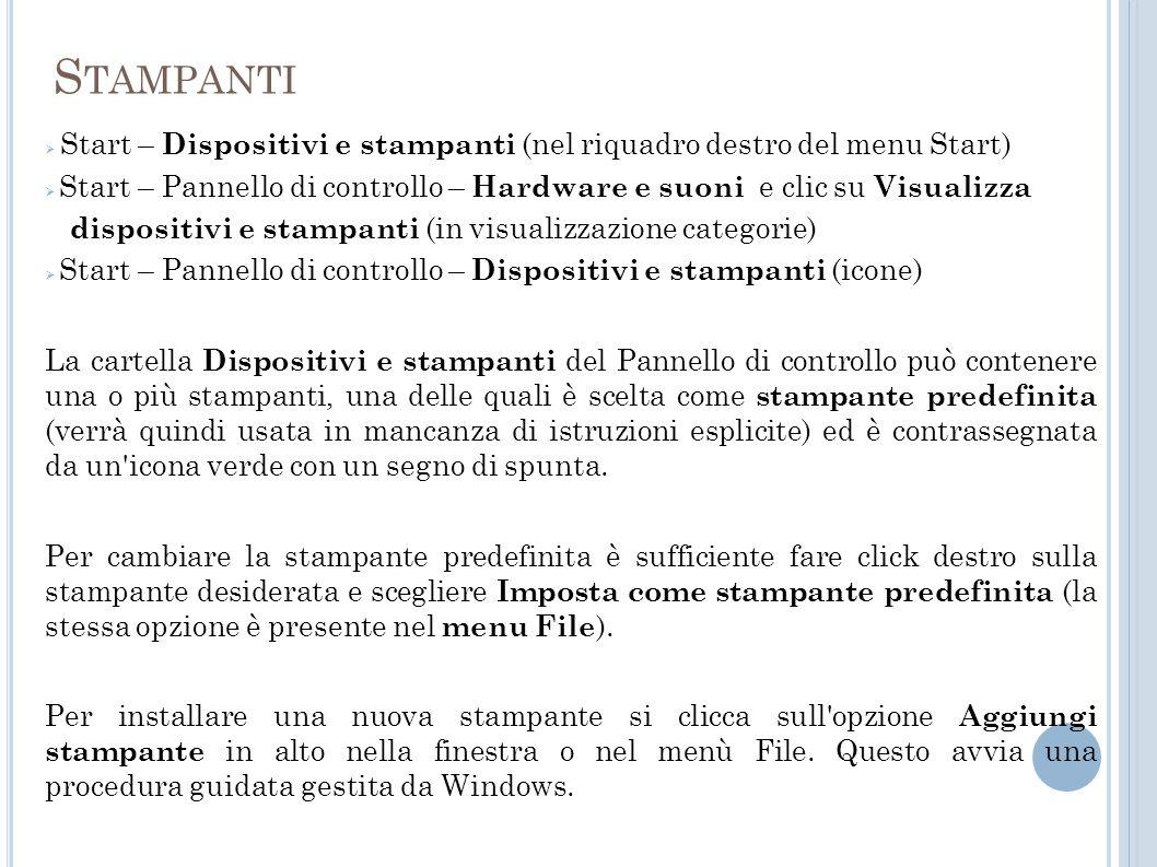 Stampanti Start – Dispositivi e stampanti (nel riquadro destro del menu Start)