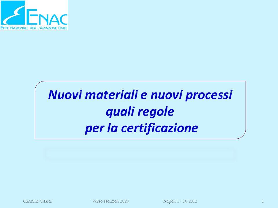 Nuovi materiali e nuovi processi quali regole per la certificazione