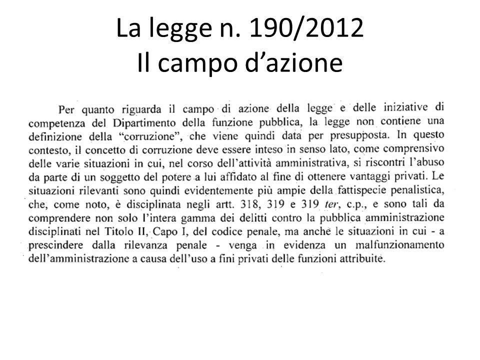 La legge n. 190/2012 Il campo d'azione