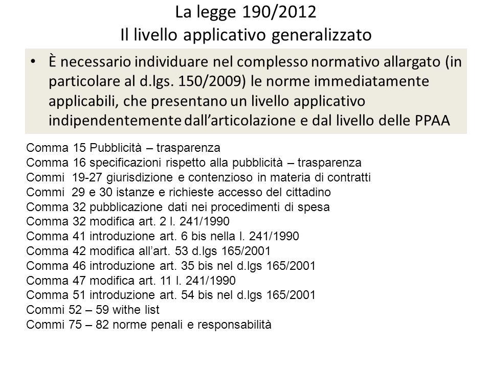 La legge 190/2012 Il livello applicativo generalizzato
