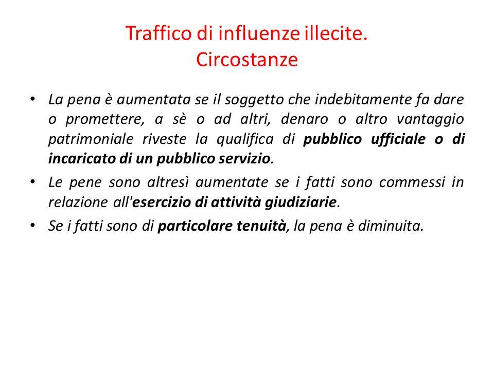 Traffico di influenze illecite. Circostanze