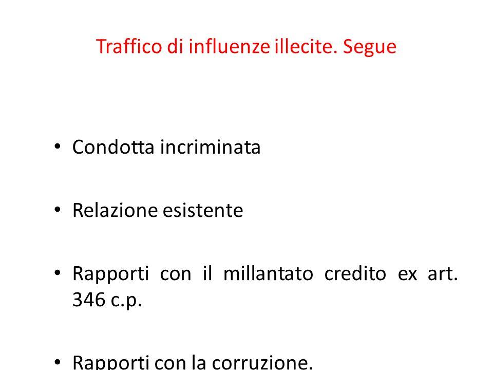 Traffico di influenze illecite. Segue