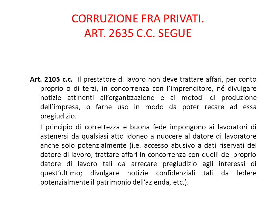 CORRUZIONE FRA PRIVATI. ART. 2635 C.C. SEGUE