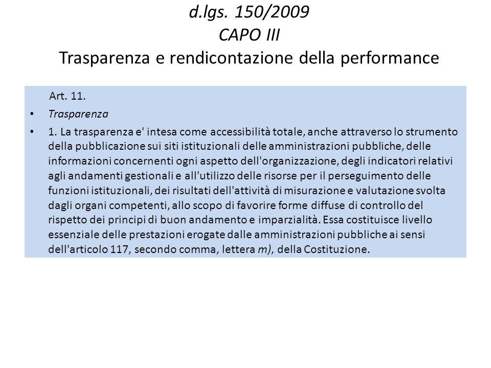 d.lgs. 150/2009 CAPO III Trasparenza e rendicontazione della performance
