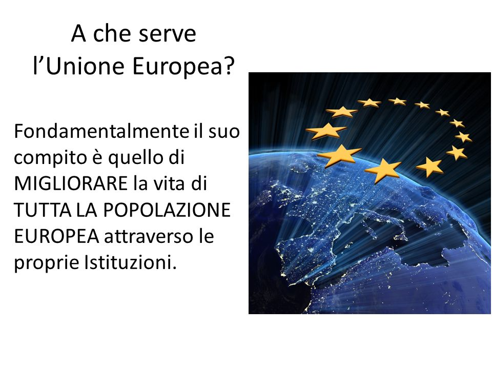 A che serve l'Unione Europea