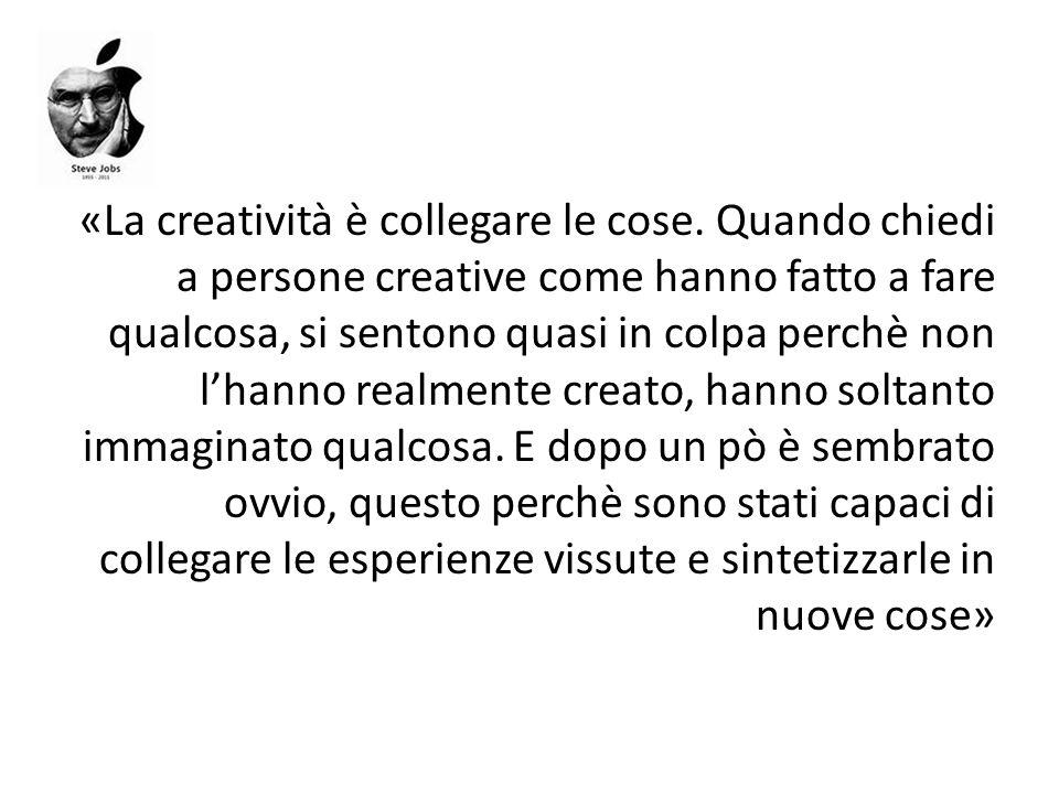 «La creatività è collegare le cose