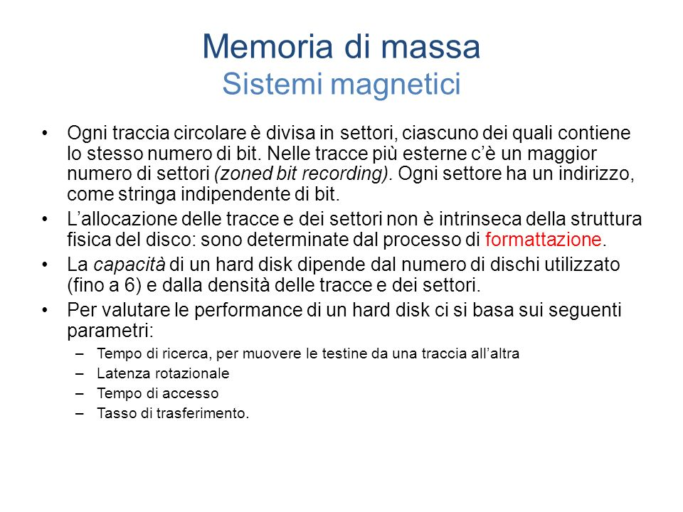 Memoria di massa Sistemi magnetici