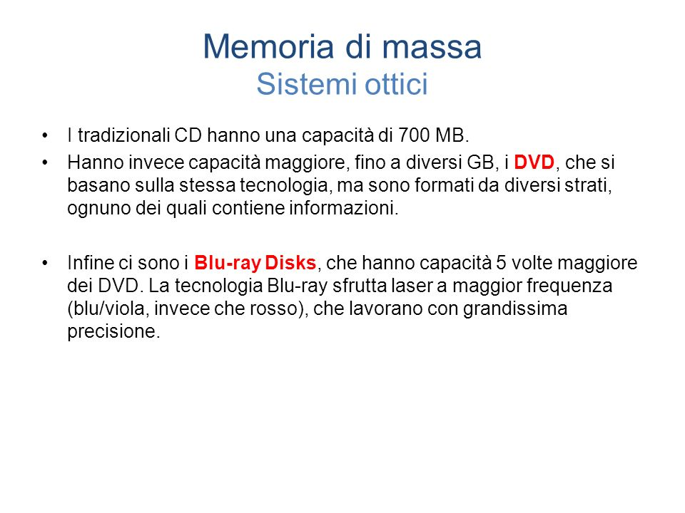Memoria di massa Sistemi ottici