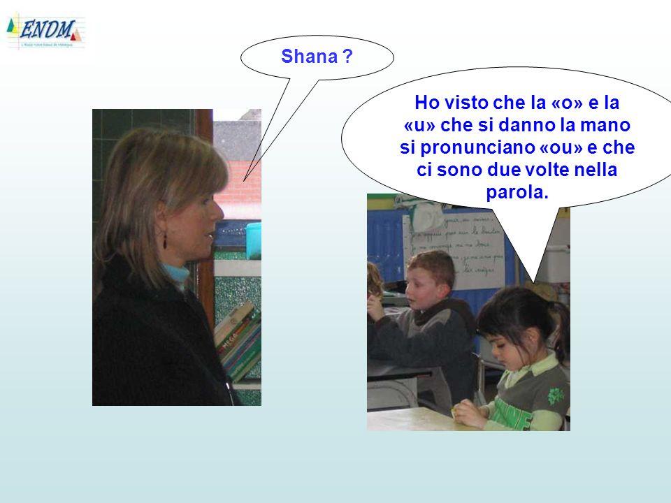 Shana .