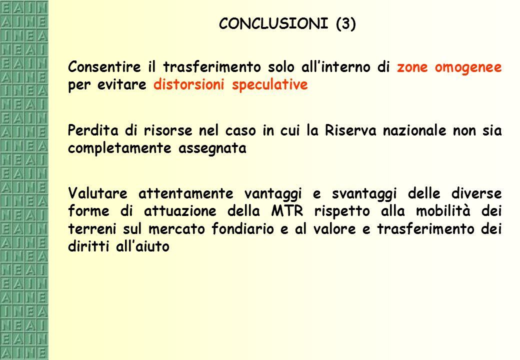 CONCLUSIONI (3) Consentire il trasferimento solo all'interno di zone omogenee per evitare distorsioni speculative.
