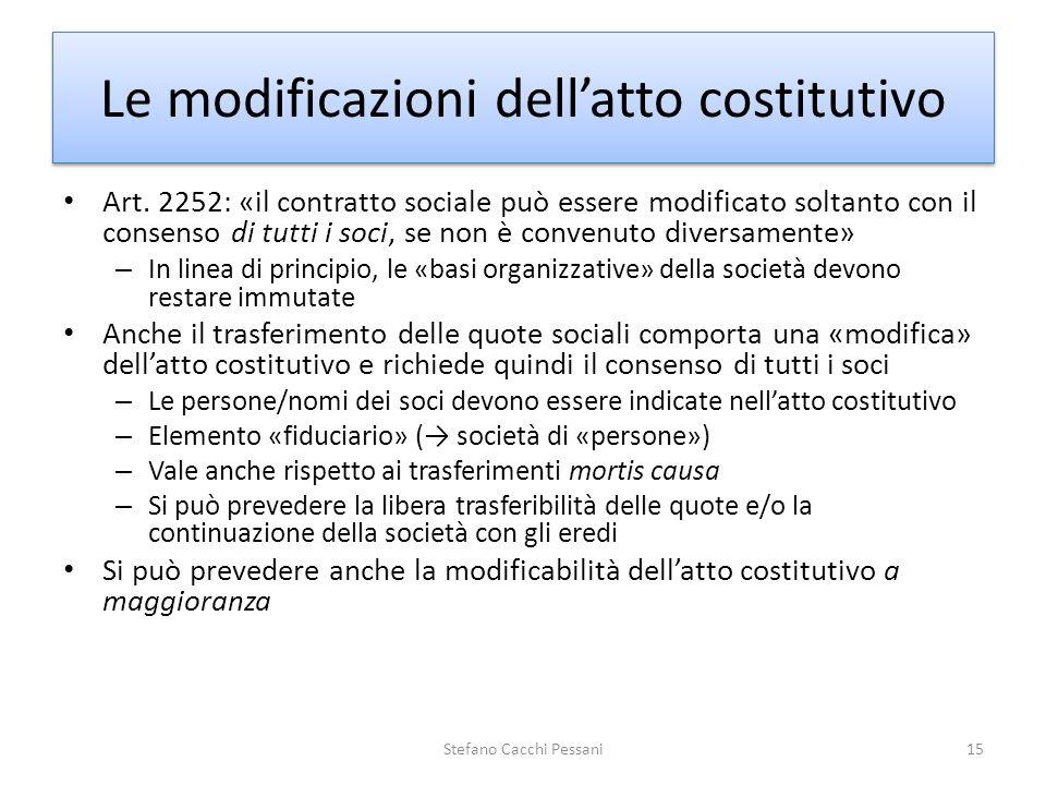 Le modificazioni dell'atto costitutivo
