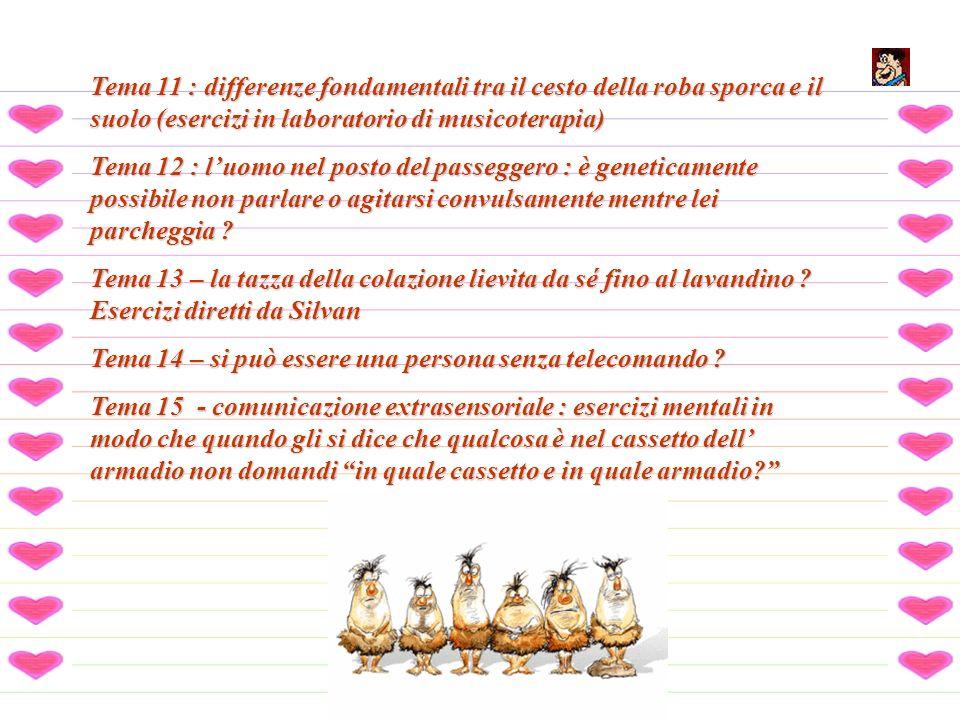 Tema 11 : differenze fondamentali tra il cesto della roba sporca e il suolo (esercizi in laboratorio di musicoterapia)
