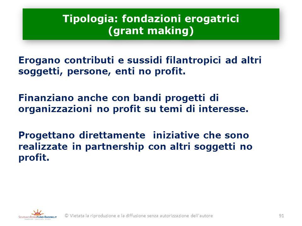 Tipologia: fondazioni erogatrici (grant making)