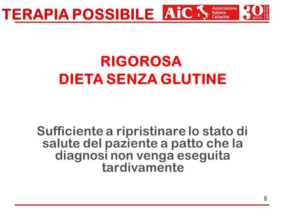 TERAPIA POSSIBILE RIGOROSA DIETA SENZA GLUTINE