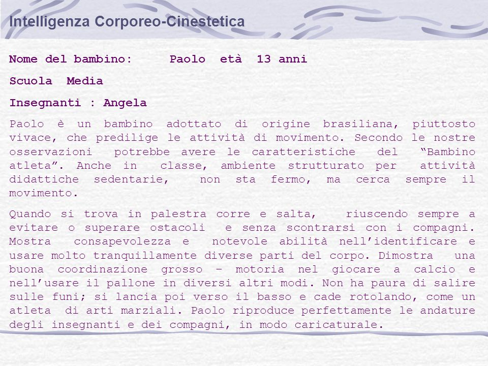 Intelligenza Corporeo-Cinestetica