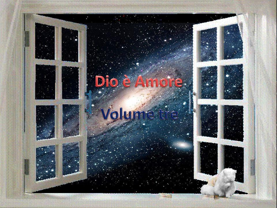 Dio è Amore Volume tre