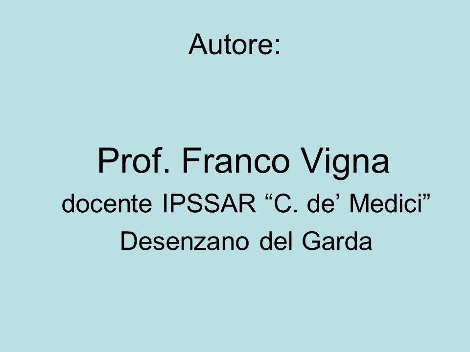 Autore: docente IPSSAR C. de' Medici Desenzano del Garda