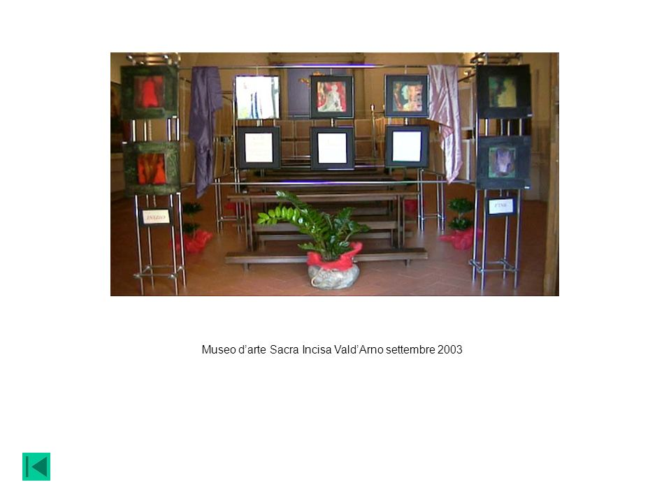 Museo d'arte Sacra Incisa Vald'Arno settembre 2003