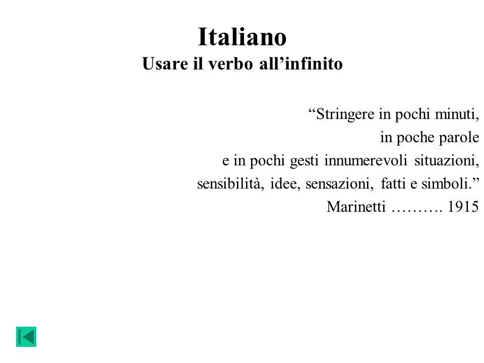 Italiano Usare il verbo all'infinito