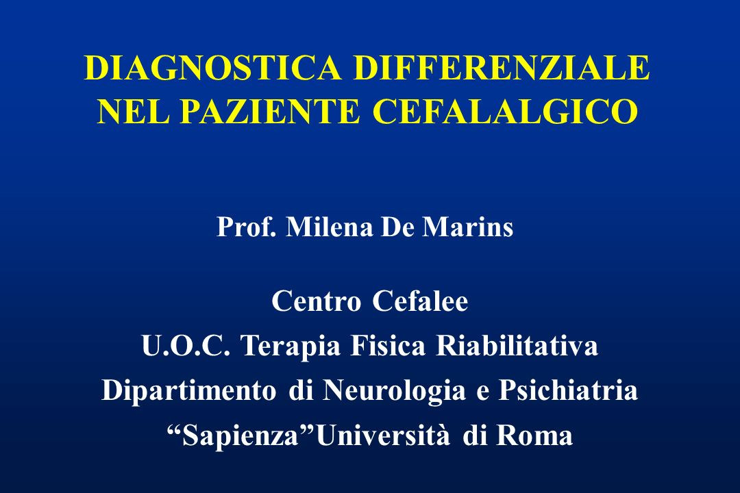 DIAGNOSTICA DIFFERENZIALE NEL PAZIENTE CEFALALGICO