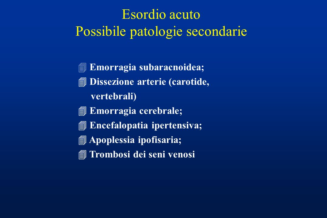 Possibile patologie secondarie