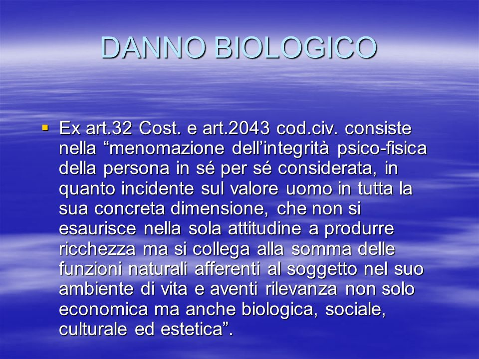 DANNO BIOLOGICO